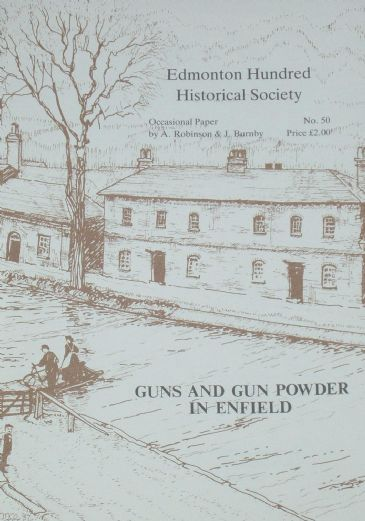 Guns and Gun Powder in Enfield, by Robinson and Burnby